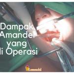 Dampak Operasi Amandel Anak